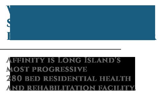Affinity Skilled Living | Living & Rehabilitation Center